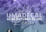 Culto Umadecal será realizado no primeiro sábado de outubro