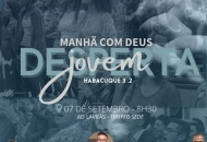 Jovens: Manhã com Deus será realizada no feriado de 7 de setembro