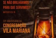 33º Aniversário da Congregação Vila Mariana